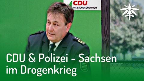 CDU & Polizei - Sachsen im Drogenkrieg | DHV-News #196