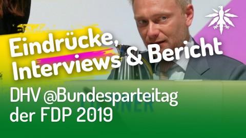 DHV @Bundesparteitag FDP 2019 | Eindrücke, Interviews & Bericht