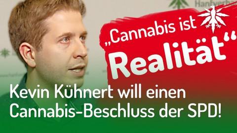 Kevin Kühnert will einen Cannabis-Beschluss der SPD!