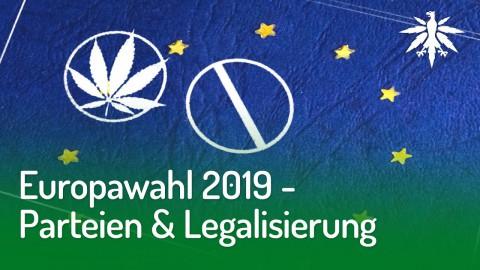 Europawahl 2019 - Parteien & Legalisierung | DHV-News #206